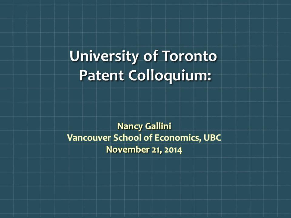University of Toronto Patent Colloquium: