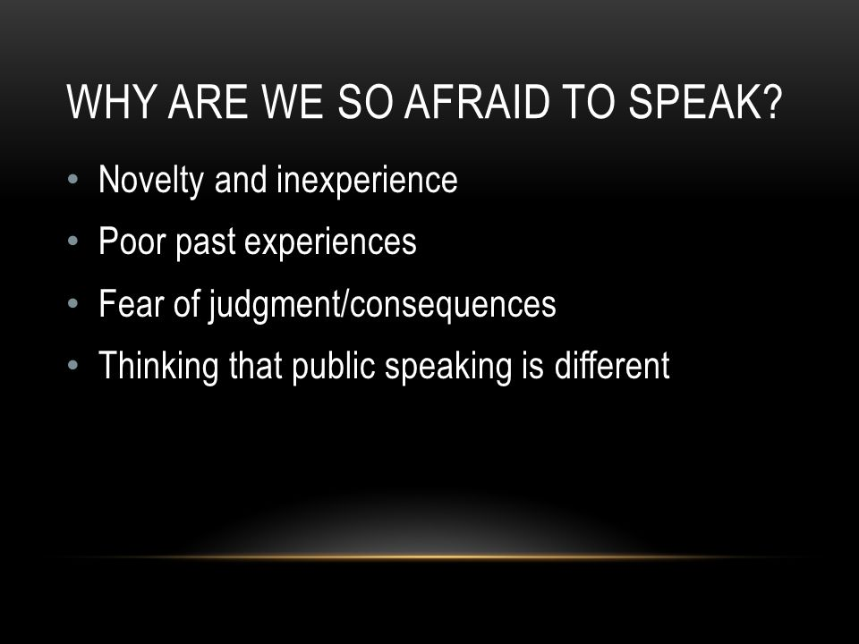 WHY ARE WE SO AFRAID TO SPEAK.