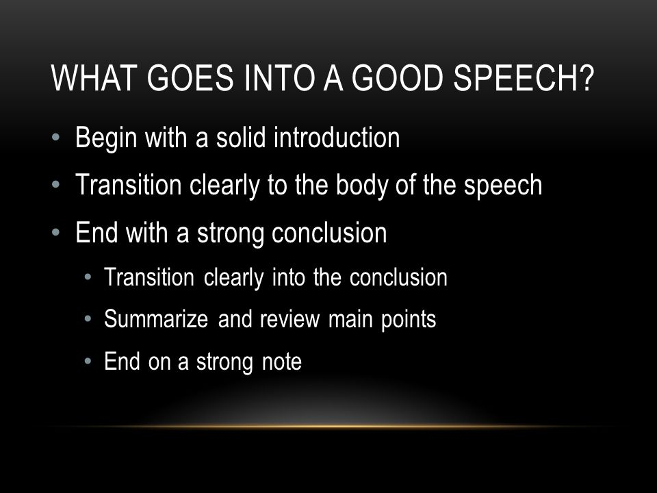 WHAT GOES INTO A GOOD SPEECH.