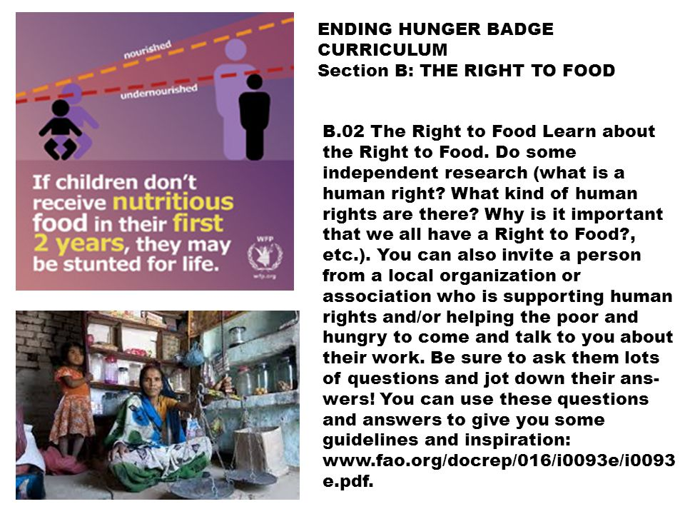 B.02 The Right to Food Learn about the Right to Food.