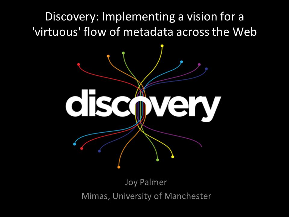Key points – Discovery: A Metadata Ecology for UK Education and Research – What makes data (or metadata) open.