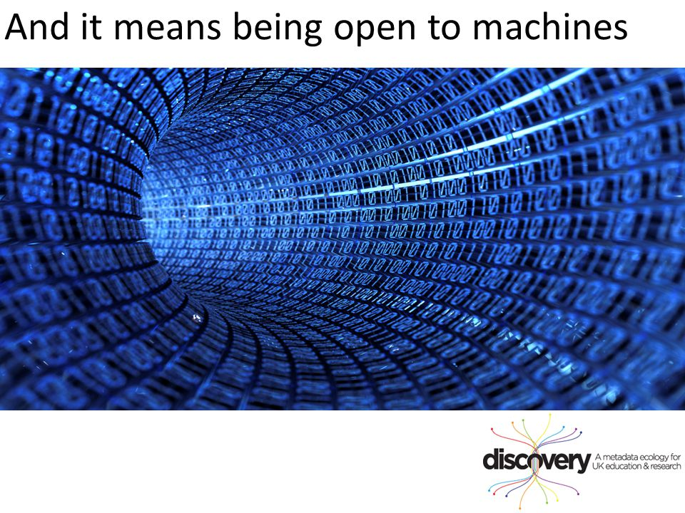 And it means being open to machines