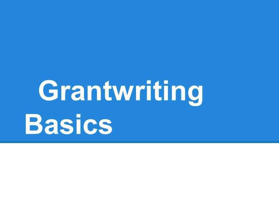 Grantwriting Basics