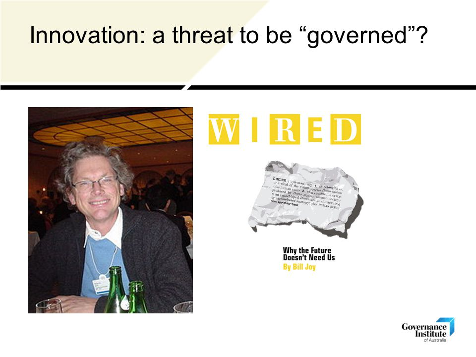 Innovation: a threat to be governed ?