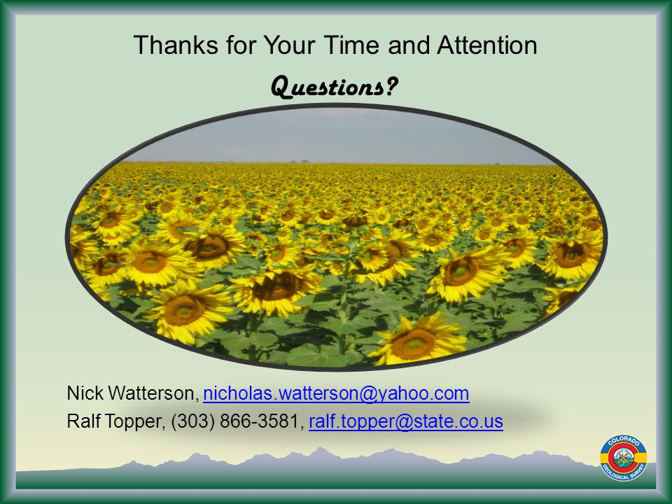 Thanks for Your Time and Attention Questions.