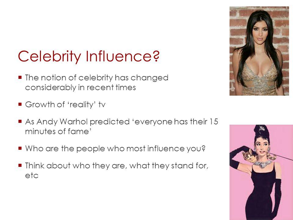 Celebrity Influence.