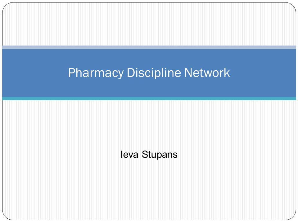 Pharmacy Discipline Network Ieva Stupans