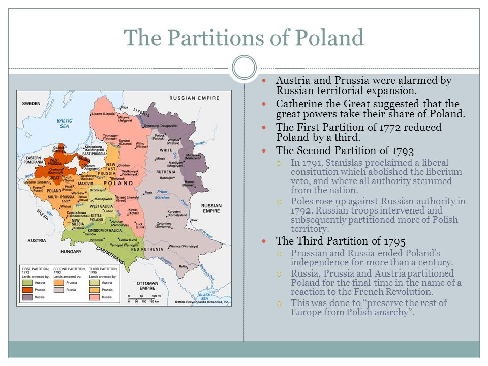 The Partitions of Poland Austria and Prussia were alarmed by Russian territorial expansion.