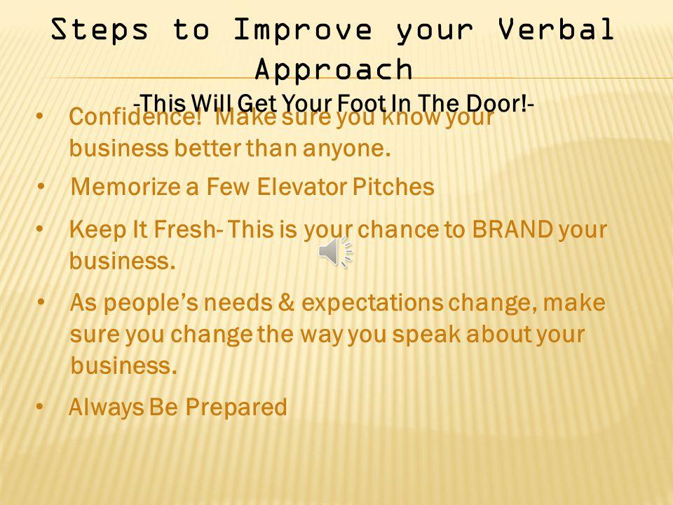 Keeping Your Approach & Presentation FRESH