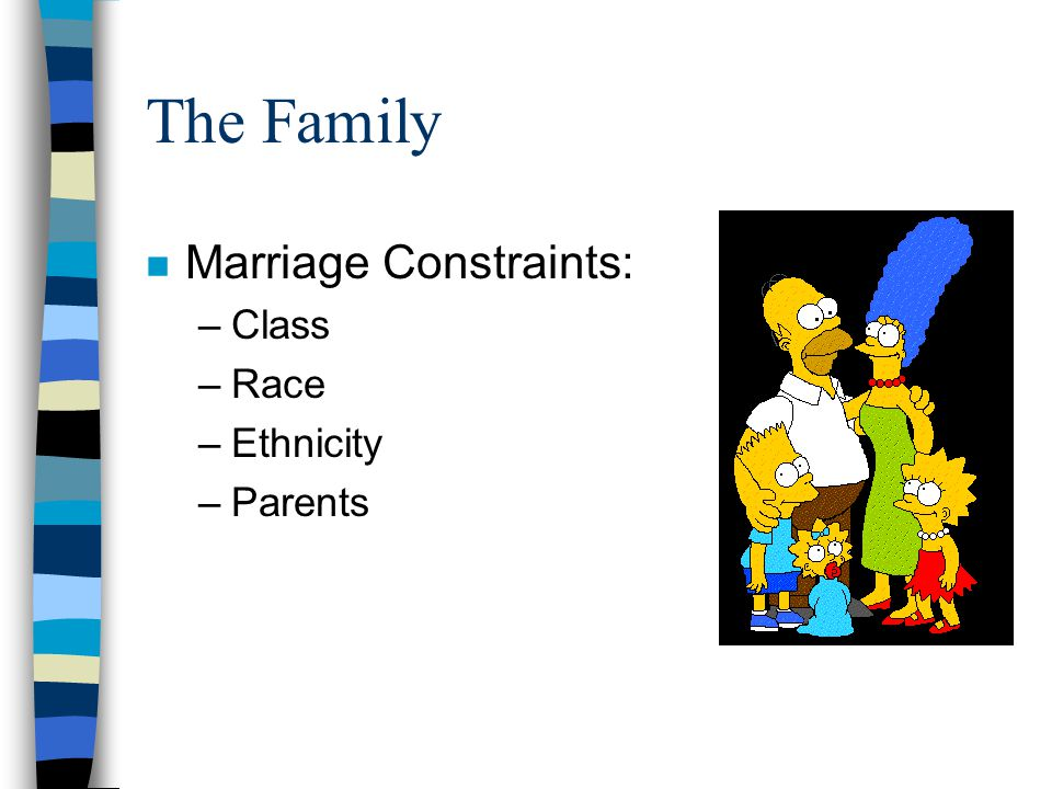 The Family However, the American norm is that despite these constraints, love is to conquer all, people are free to choose their marriage partners, to fall in love.