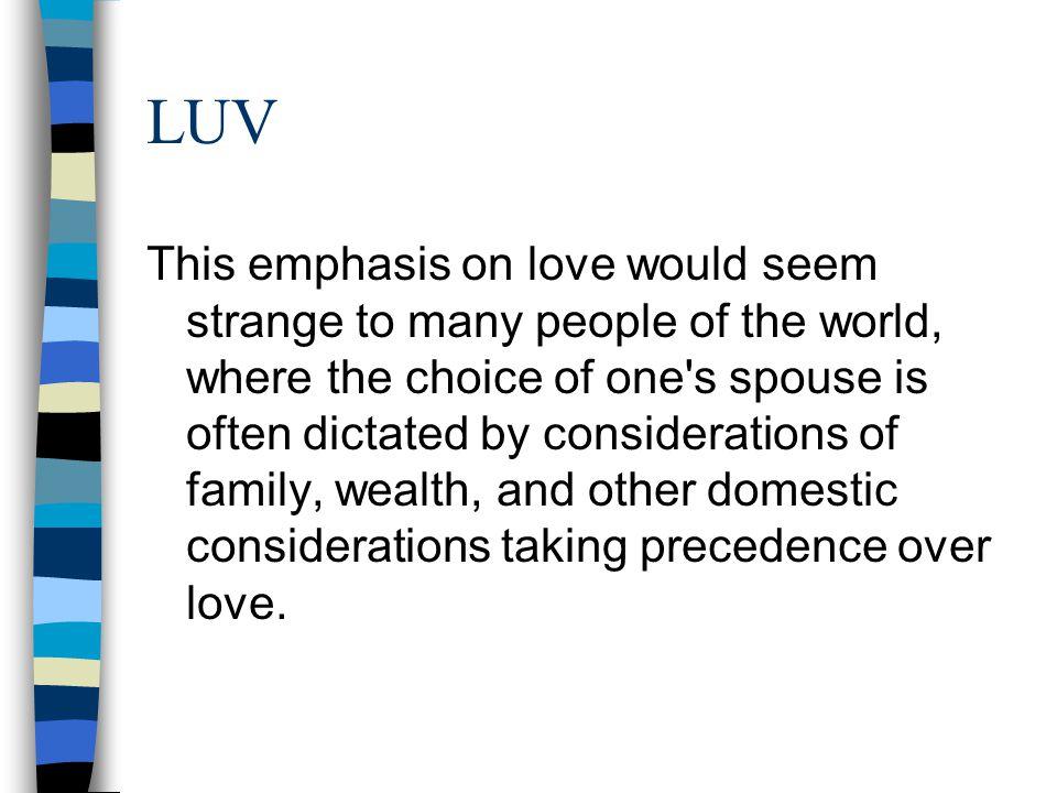 Basic Tenets of Romantic Love 1.