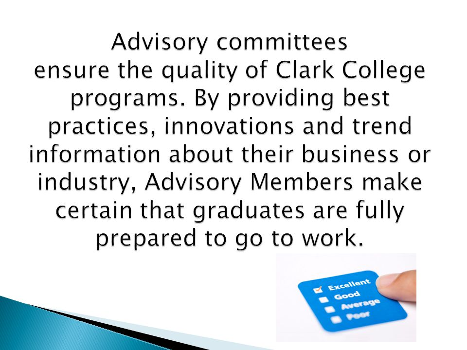 Advisory Committees have effective bylaws that establish the operating guidelines for the committee.