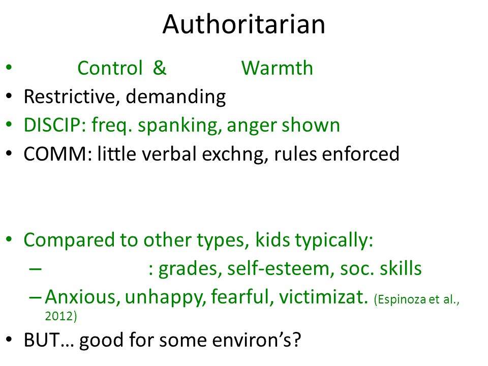 Authoritarian Control & Warmth Restrictive, demanding DISCIP: freq.