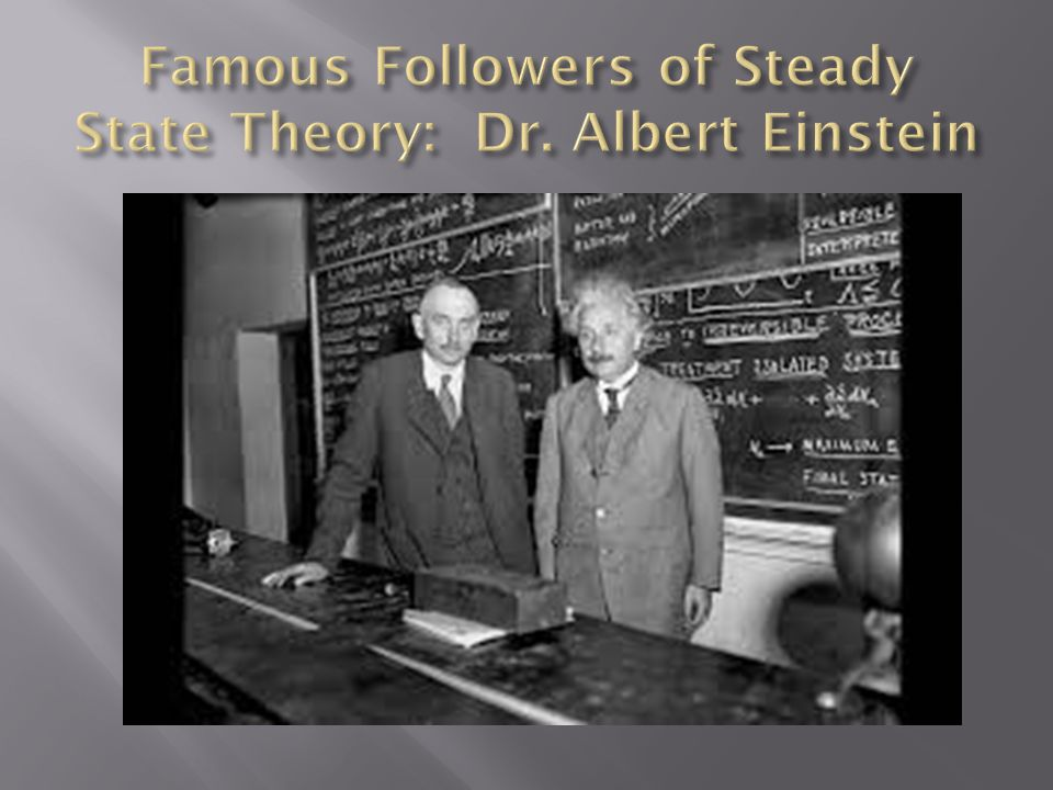 In 1916 Einstein's theory of relativity indicated that the universe had a beginning!