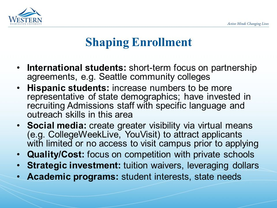 Shaping Enrollment International students: short-term focus on partnership agreements, e.g.