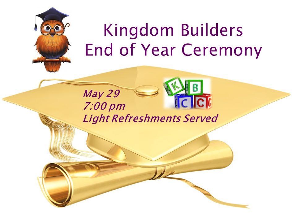 DaWayne LaTrell Johnson Class of 2013 Kingdom Builders Child Care May 29 7:00 pm Faith Worship Center Sanctuary