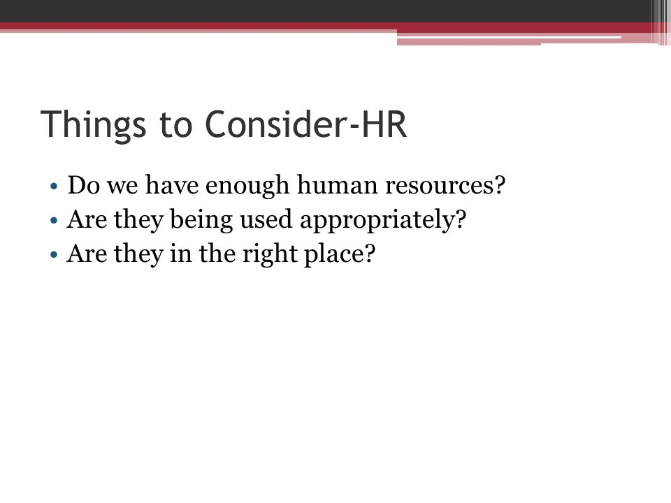 Things to Consider-HR Can (should) roles and scopes be shifted.