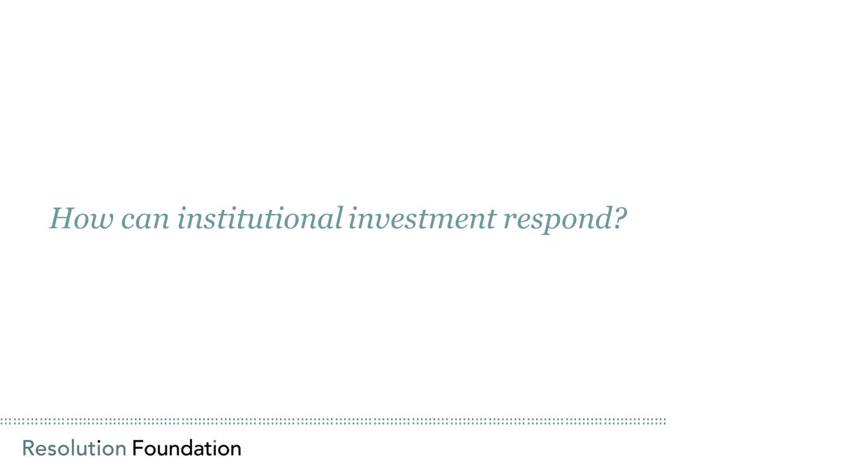 ………………………………………………………………………………………………………………………………………… How can institutional investment respond