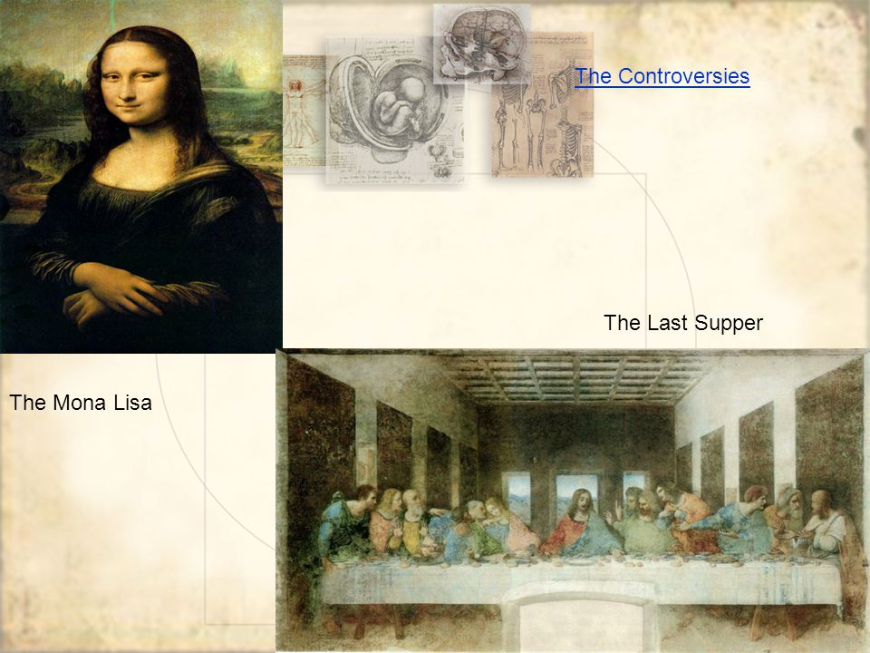 The Mona Lisa The Last Supper The Controversies