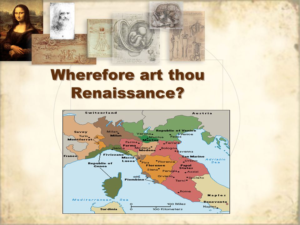 Wherefore art thou Renaissance