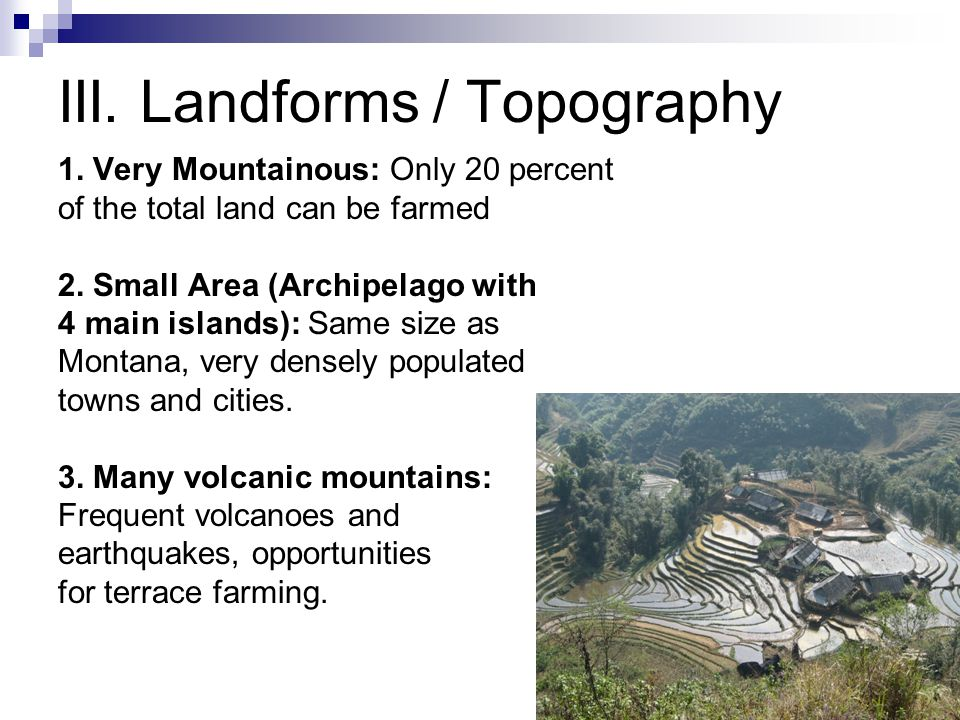 III. Landforms / Topography 1.