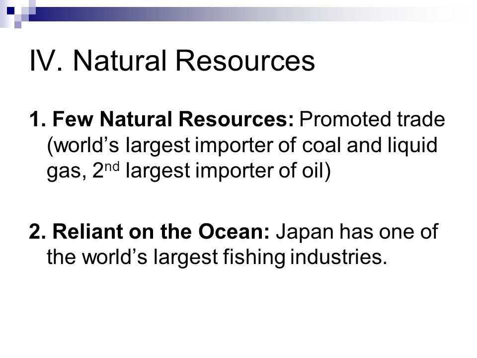IV. Natural Resources 1.