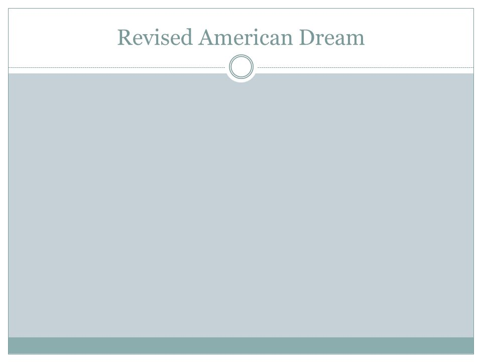 Revised American Dream