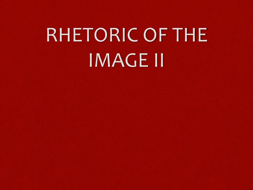 RHETORIC OF THE IMAGE II