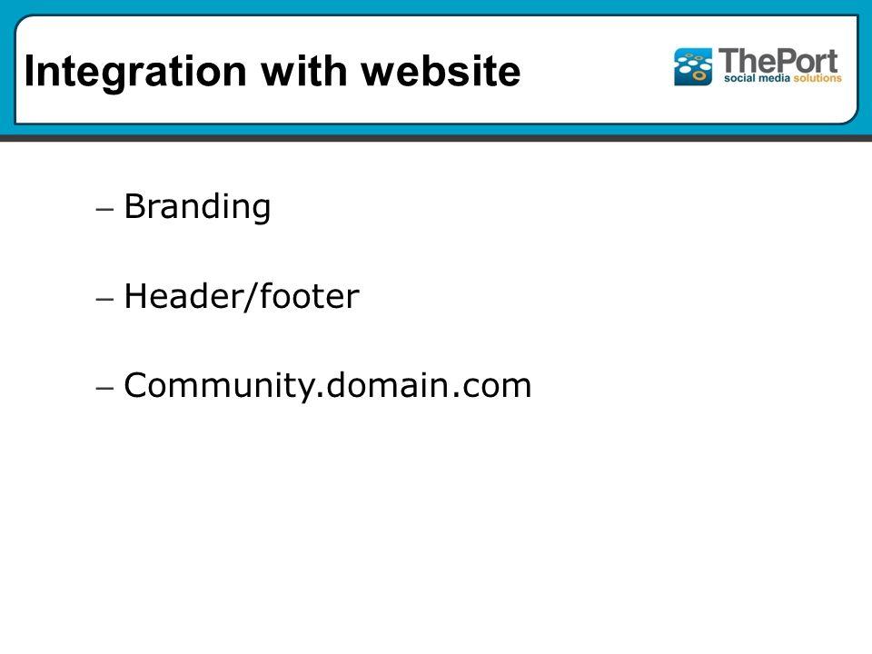 Integration with website – Branding – Header/footer – Community.domain.com