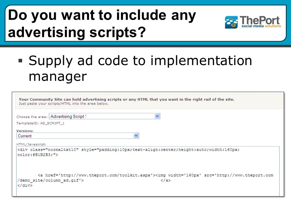 Do you want to include any advertising scripts  Supply ad code to implementation manager