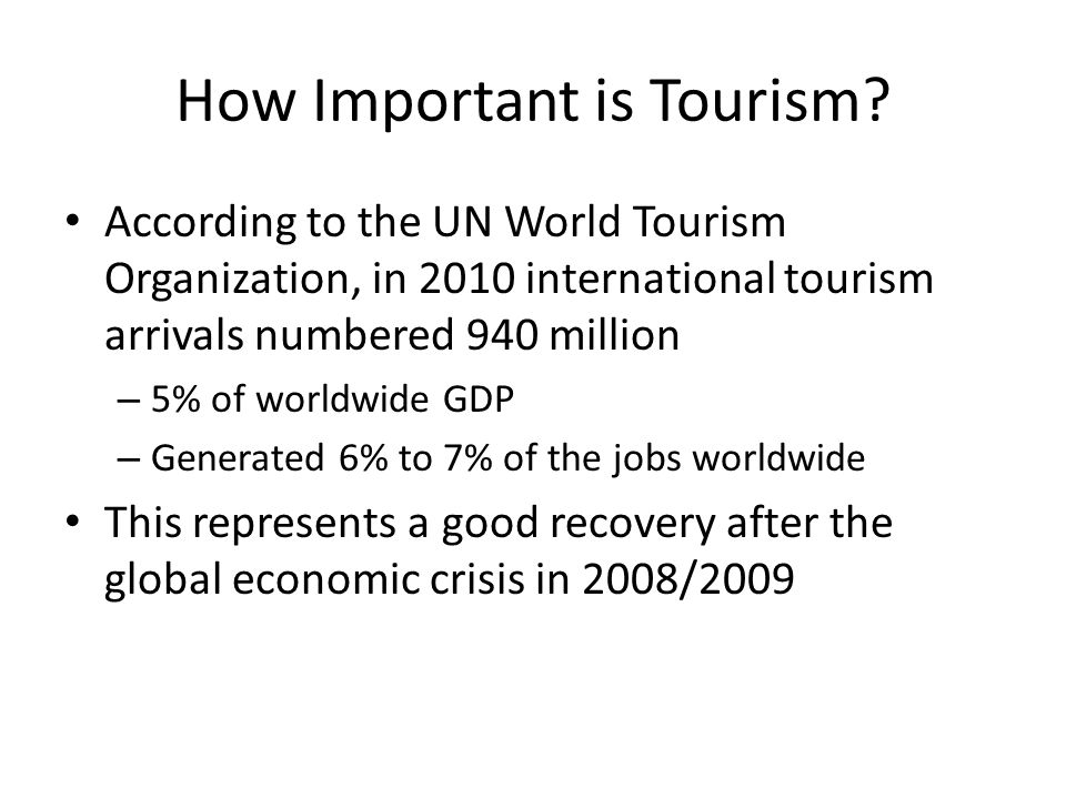How Important is Tourism.