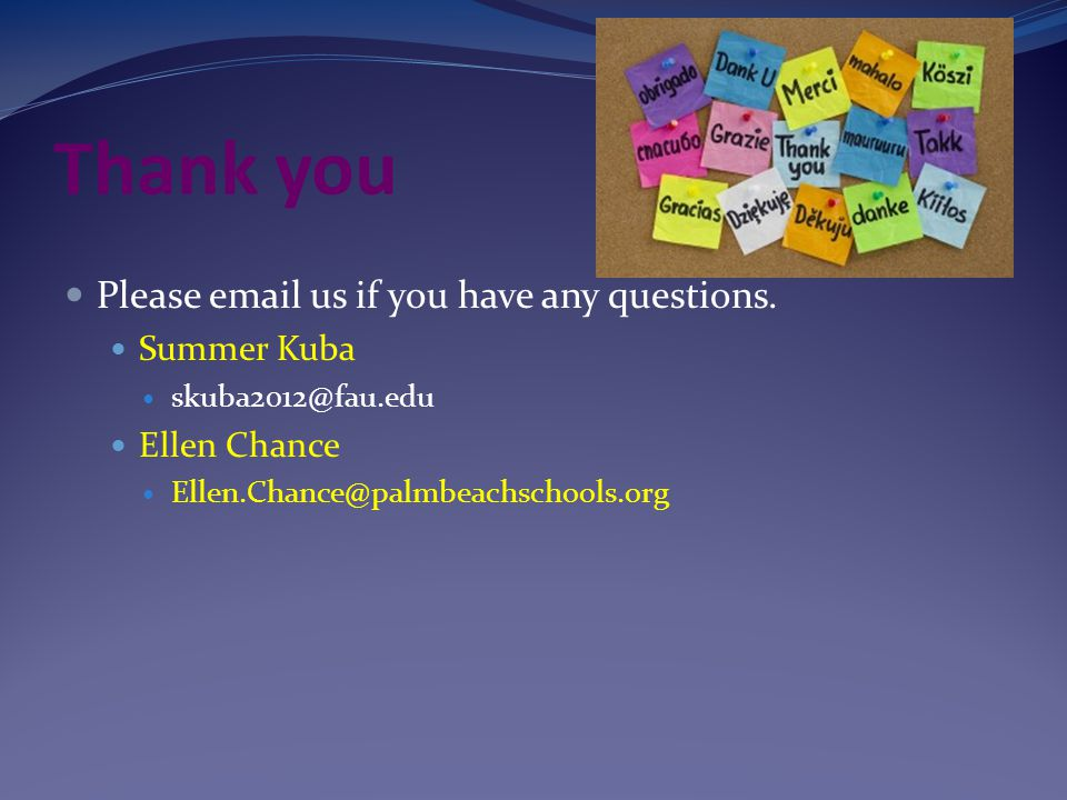 Thank you Please email us if you have any questions.