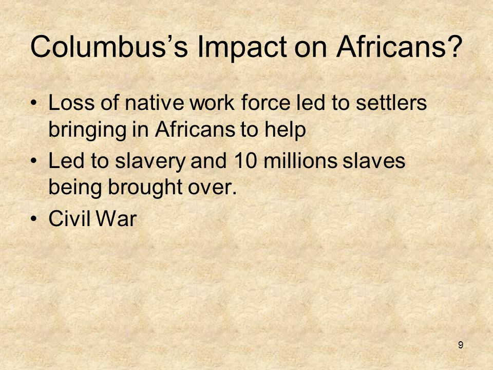 Columbus's Impact on Africans.
