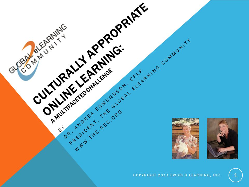 CULTURALLY APPROPRIATE ONLINE LEARNING: A MULTIFACETED CHALLENGE BY DR.