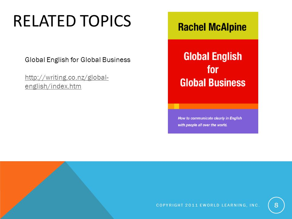 RELATED TOPICS COPYRIGHT 2011 EWORLD LEARNING, INC.