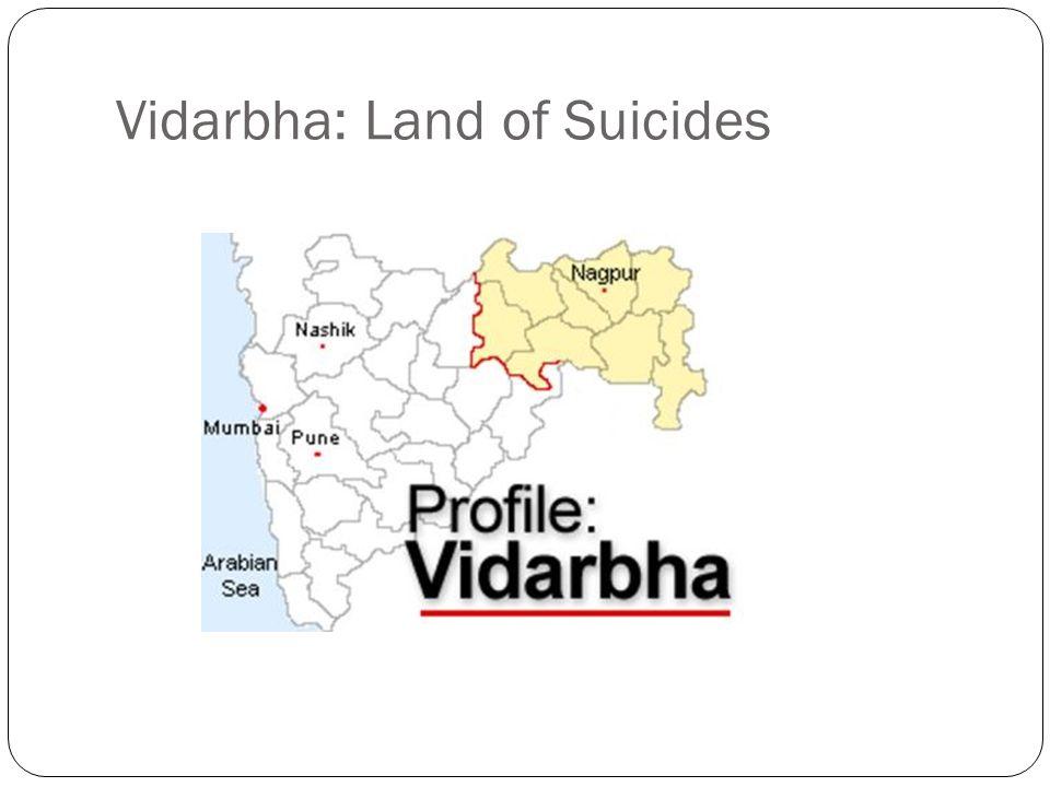 Vidarbha: Land of Suicides