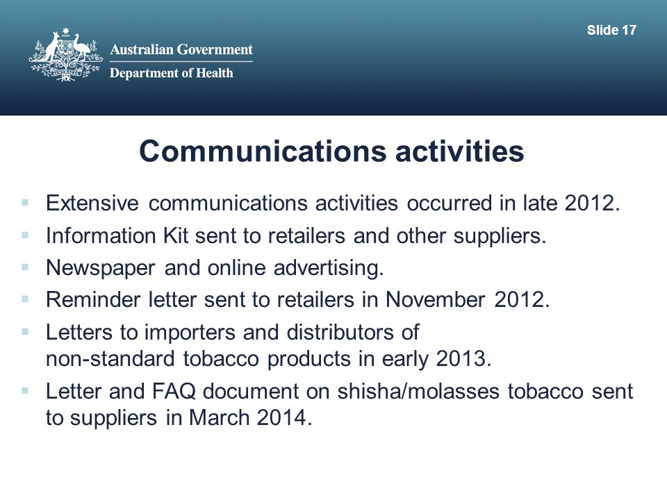 Communications activities  Extensive communications activities occurred in late 2012.