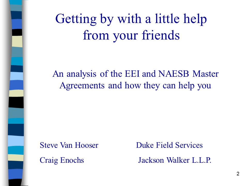 3 Topics of Discussion I.What are the EEI and NAESB.