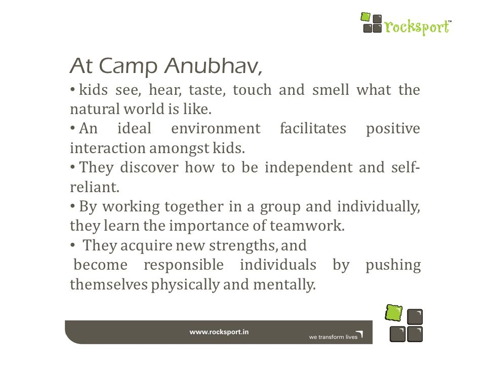 At Camp Anubhav, kids see, hear, taste, touch and smell what the natural world is like.