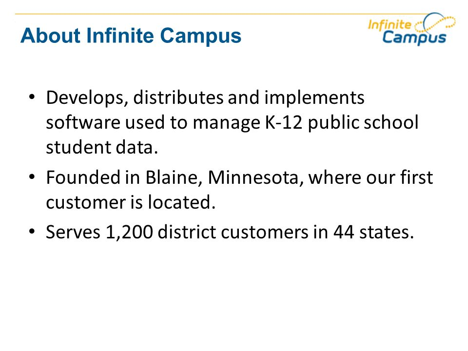If no, why haven't you recommended Infinite Campus to others.