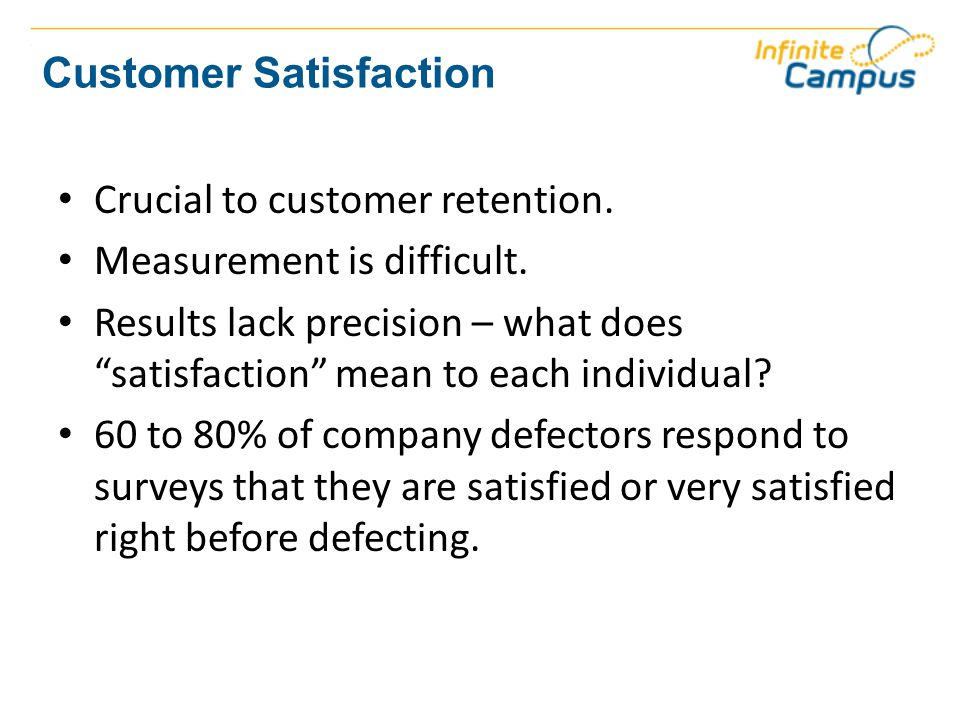 Customer Loyalty Loyal customers have an emotional bond with the company.