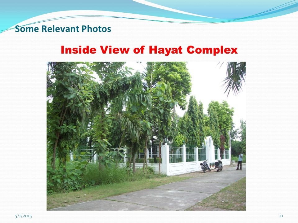 5/1/201511 Some Relevant Photos Inside View of Hayat Complex