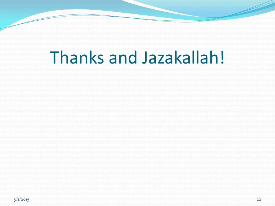 Thanks and Jazakallah! 5/1/201522