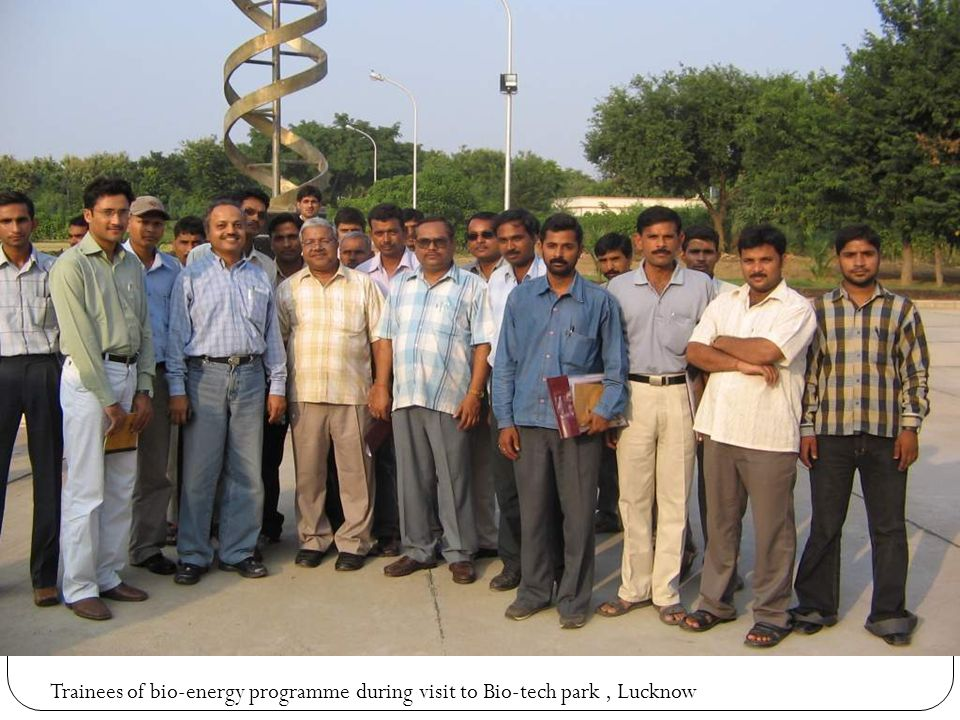 Trainees of bio-energy programme during visit to Bio-tech park, Lucknow