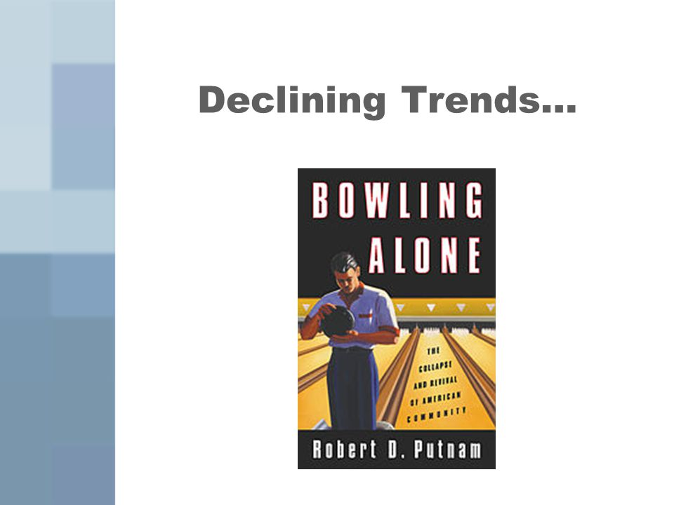 Declining Trends…