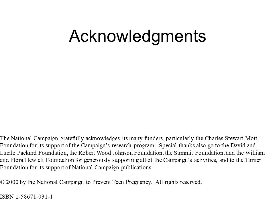 The National Campaign gratefully acknowledges its many funders, particularly the Charles Stewart Mott Foundation for its support of the Campaign's res