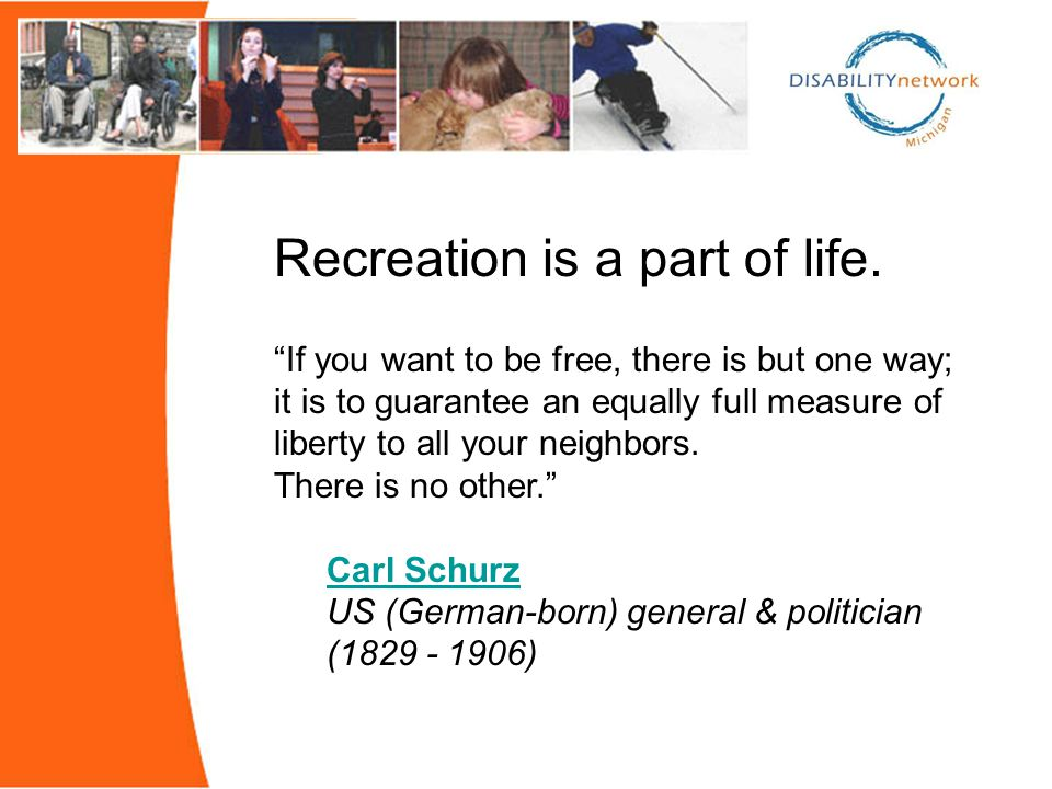 Recreation is a part of life.