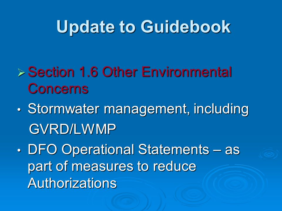 Update to Guidebook Update to Guidebook  Section 1.6 Other Environmental Concerns Stormwater management, including Stormwater management, including G