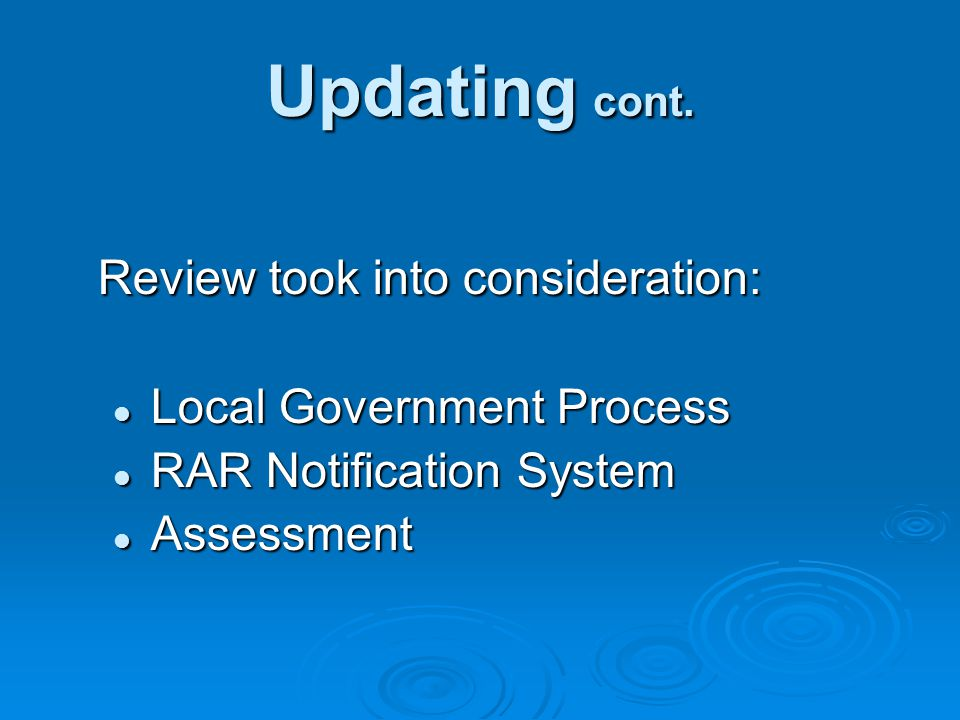 Update to Guidebook Update to Guidebook  Section 3.1 Overall Process Revised flow chart to define process for seeking approvals under RAR Revised flow chart to define process for seeking approvals under RAR (Figure 3-1) (Figure 3-1)