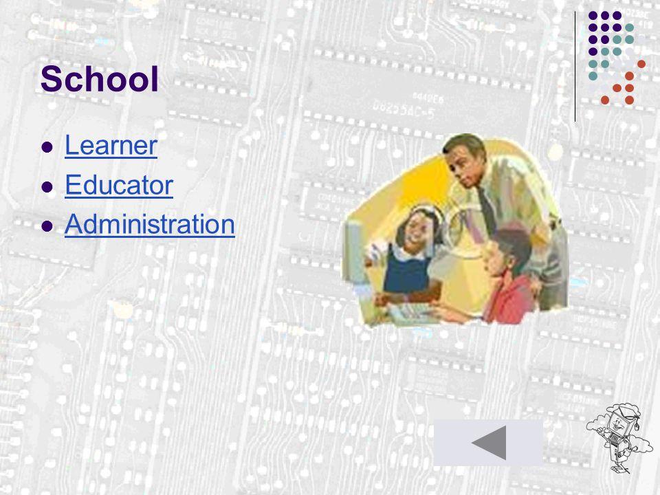 School Learner Educator Administration